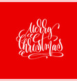 merry christmas hand lettering inscription on red vector image vector image