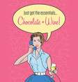 retro woman needs chocolate and wine vector image vector image