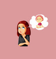 woman thinking about having a baby vector image vector image