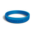 forever blue plastic wristband vector image
