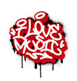 i love music in graffiti style vector image