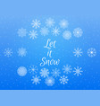 let it snow winter background vector image vector image
