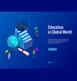 isometric education in global world books step vector image vector image