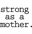 strong as a mother on white background vector image