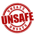 unsafe sign or stamp vector image vector image