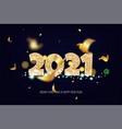2021 happy new year tradicional lettering text vector image vector image
