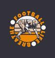 logo design football life breathe with football vector image vector image