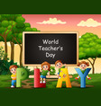 happy teacher day text on sign with children playi vector image vector image