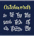 hand drawn elegant catchwords for your design and vector image