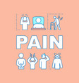 pain word concepts banner vector image vector image
