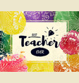happy teacher s day greeting card frame with vector image vector image
