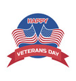 happy veterans day for american veteran vector image