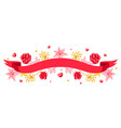 ribbon with romantic flowers valentine day vector image vector image