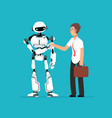 businessman shaking robots hand artificial vector image vector image
