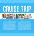 cruise trip banner with travelling symbols vector image