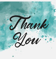 thank you abstract watercolor background vector image vector image