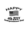 happy 4th july independence day text with america vector image