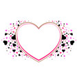 heart shape frame symbol of love valentines day vector image vector image