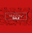 valentines day banner sale with paper cut red vector image