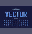 font and alphabet bold modern typeface and vector image vector image