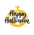 happy halloween hand lettering vector image vector image