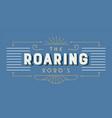the roaring 2020s art deco retro lettering label vector image vector image