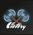 victory element with crossed two blades axes vector image vector image