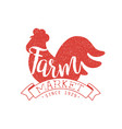 farm market label with red rooster silhouette vector image