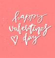 inspirational valentines day romantic handwritten vector image vector image