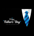 happy fathers day you are best dad calligraphy vector image