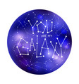 you are my galaxy vector image