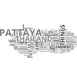 are you ready to retire in pattaya text word vector image vector image