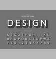 font and alphabet design typeface and number vector image vector image