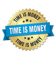 time is money 3d gold badge with blue ribbon vector image vector image