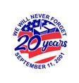 9-11 memorial patriot day september 11 2001 20 vector image