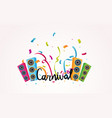 carnival lettering with colorful party ribbons vector image