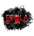 warning epidemic Ebola virus grunge background vector image vector image