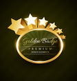 golden badge design with stars vector image vector image
