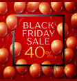 red balloons with black friday sale forty vector image