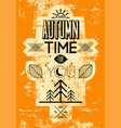 autumn time retro grunge poster vector image