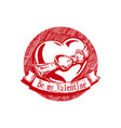 be my valentine vector image vector image