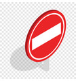no entry traffic sign isometric icon vector image vector image