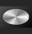glossy metal industrial plate in ellipse shape on vector image vector image