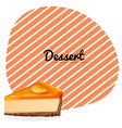 Orange cheesecake and text vector image