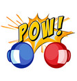 Expression word pow with boxing gloves vector image vector image