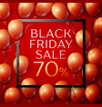 red balloons with black friday sale seventy vector image vector image