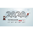 2020 new year petroleum concept with gasoline vector image vector image