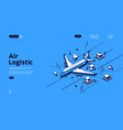 air logistics isometric landing airplane transport vector image