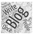 Tips on How to Write Great Blogs Word Cloud vector image vector image