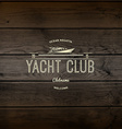 Yacht club badges logos and labels for any use vector image vector image